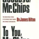 [PDF] [EPUB] Goodbye, Mr. Chips   To You, Mr. Chips Download