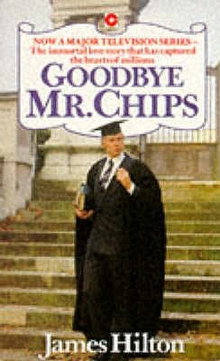 [PDF] [EPUB] Goodbye Mr. Chips Download by James Hilton