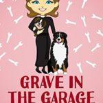 [PDF] [EPUB] Grave in the Garage (Reverend Annabelle Dixon #4) Download