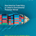 [PDF] [EPUB] Greening Through Trade: How American Trade Policy Is Linked to Environmental Protection Abroad Download