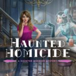 [PDF] [EPUB] Haunted Homicide (A Haunted Mansion Mystery #1) Download
