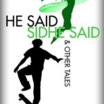 [PDF] [EPUB] He Said, Sidhe Said and Other Tales Download