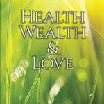 [PDF] [EPUB] Health, Wealth and Love (The Teachings of Joshua) Download