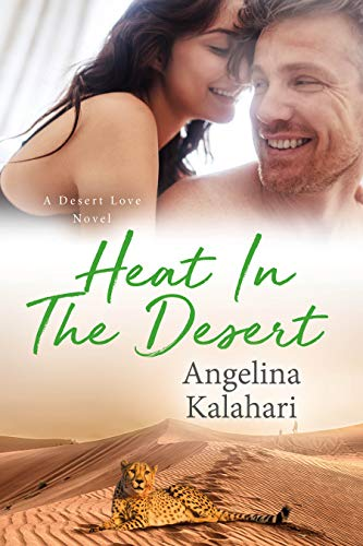 [PDF] [EPUB] Heat In The Desert (Desert Love #2) Download by Angelina Kalahari