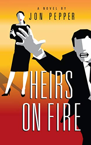 [PDF] [EPUB] Heirs on Fire Download by Jon  Pepper