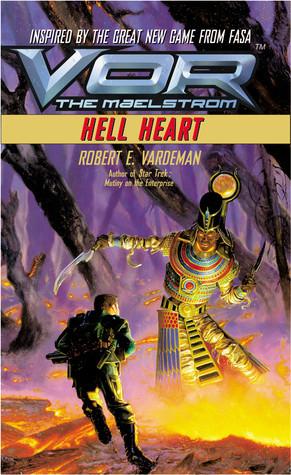 [PDF] [EPUB] Hell Heart (Vor: the Maelstrom #5) Download by Robert E. Vardeman