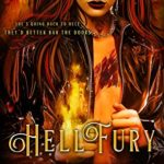 [PDF] [EPUB] Hellfury (The Deadwood Sisters Book 3) Download