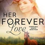 [PDF] [EPUB] Her Forever Love (Horses Heal Hearts #3) Download