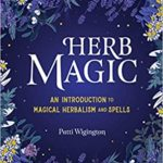 [PDF] [EPUB] Herb Magic: An Introduction to Magical Herbalism and Spells Download