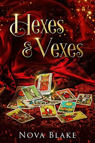 [PDF] [EPUB] Hexes and Vexes: A Contemporary Witchy Fiction novella Download by Nova Blake