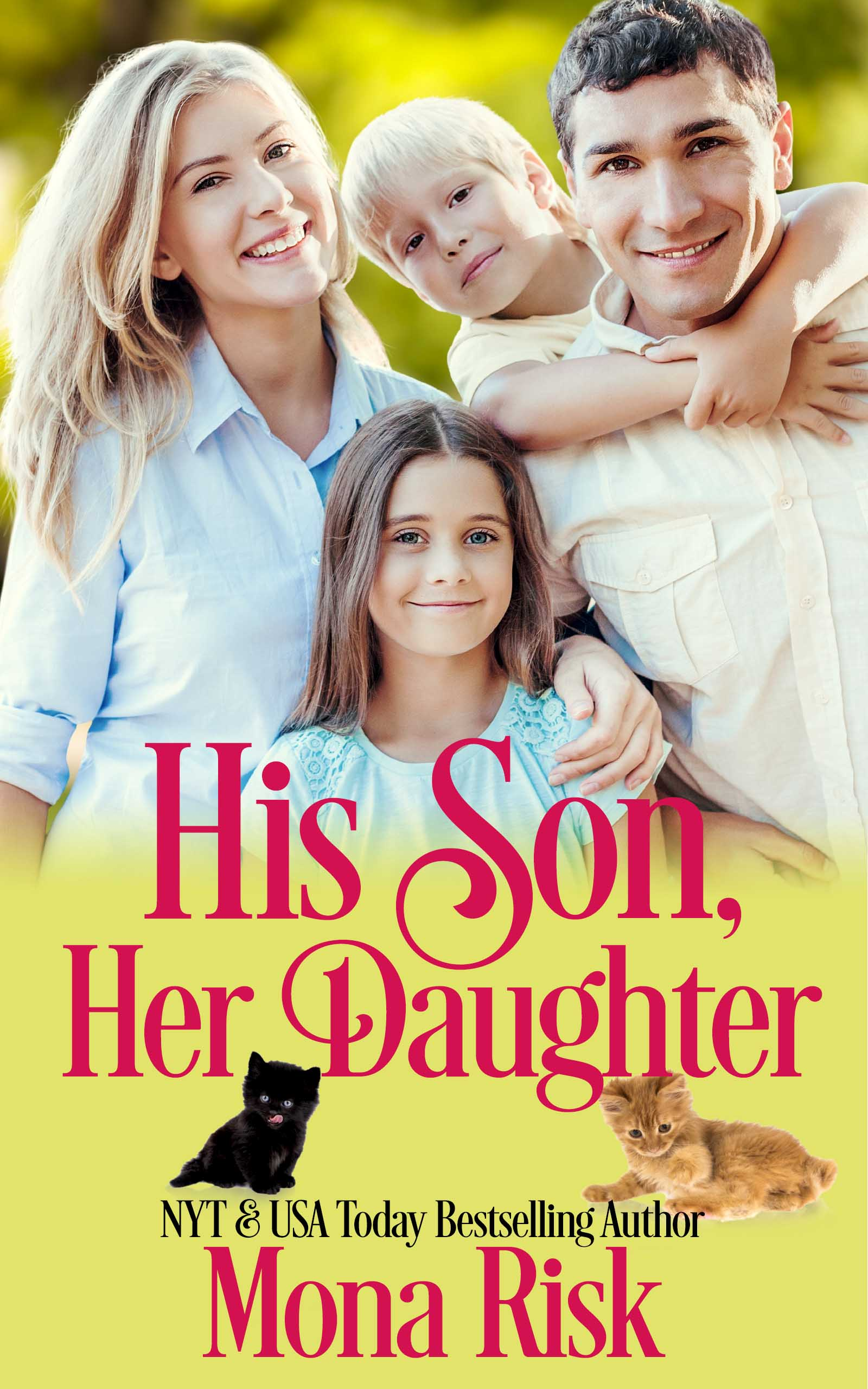 [PDF] [EPUB] His Son, Her Daughter Download by Mona Risk