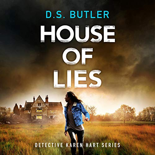 [PDF] [EPUB] House of Lies (Detective Karen Hart Book 4) Download by D.S. Butler