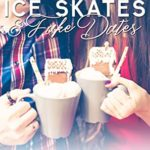 [PDF] [EPUB] Ice Skates and Fake Dates: A Lynwood Harbor Second Chance Christmas Romance Download