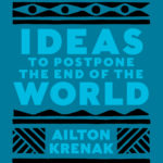 [PDF] [EPUB] Ideas to Postpone the End of the World Download