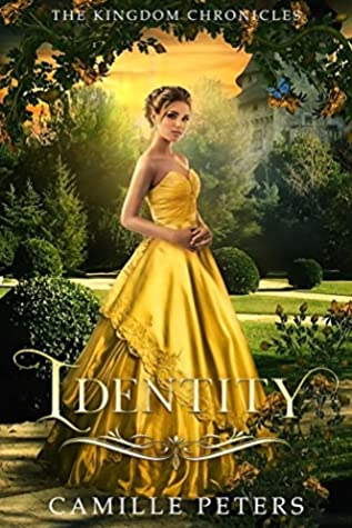 [PDF] [EPUB] Identity (The Kingdom Chronicles #3) Download by Camille  Peters