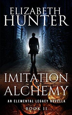 [PDF] [EPUB] Imitation and Alchemy (Elemental Legacy #2) Download by Elizabeth   Hunter