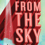 [PDF] [EPUB] It Came From the Sky Download