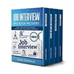 [PDF] [EPUB] Job Interview: This Book Includes: Guide, Questions and Answers, Preparations and Winning Interview Download