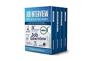 [PDF] [EPUB] Job Interview: This Book Includes: Guide, Questions and Answers, Preparations and Winning Interview Download by Robin Superhalk