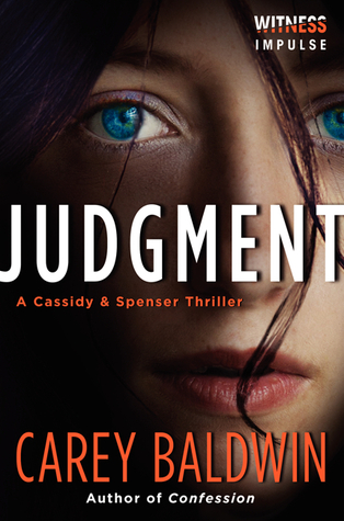 [PDF] [EPUB] Judgment (Cassidy and Spenser, #1) Download by Carey Baldwin