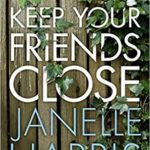 [PDF] [EPUB] Keep Your Friends Close by Janelle Harris Download