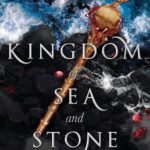 [PDF] [EPUB] Kingdom of Sea and Stone (Crown of Coral and Pearl, #2) Download