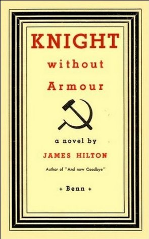 [PDF] [EPUB] Knight Without Armour Download by James Hilton