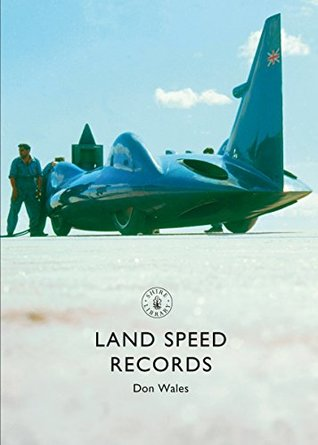 [PDF] [EPUB] Land Speed Records (Shire Library) Download by Don Wales