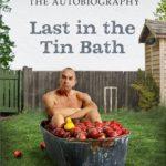 [PDF] [EPUB] Last in the Tin Bath: The Autobiography Download