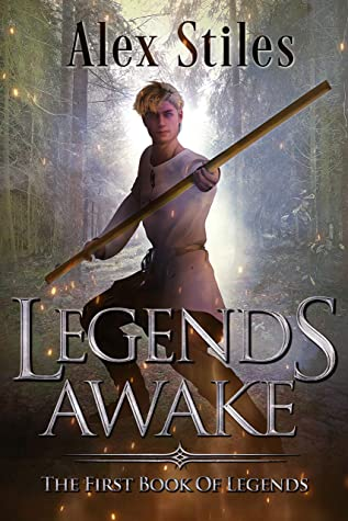 [PDF] [EPUB] Legends Awake: The First Book Of Legends (The Books Of Legends) Download by Alex Stiles
