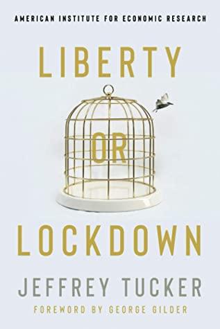 [PDF] [EPUB] Liberty or Lockdown Download by Jeffrey Tucker