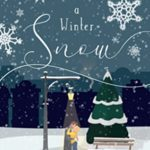[PDF] [EPUB] Like a Winter Snow (Port Willis) Download