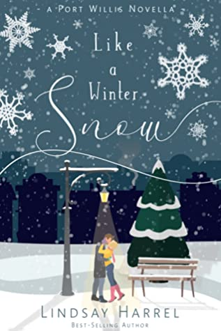 [PDF] [EPUB] Like a Winter Snow (Port Willis) Download by Lindsay Harrel