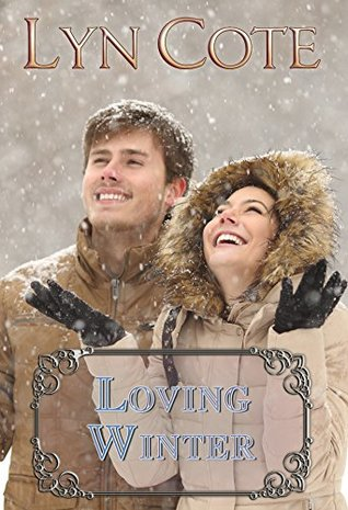 [PDF] [EPUB] Loving Winter  (Northern Intrigue #5) Download by Lyn Cote