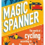 [PDF] [EPUB] Magic Spanner: The World of Cycling According to Carlton Kirby Download