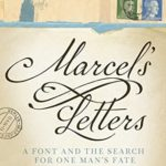 [PDF] [EPUB] Marcel's Letters: A Font and the Search for One Man's Fate Download