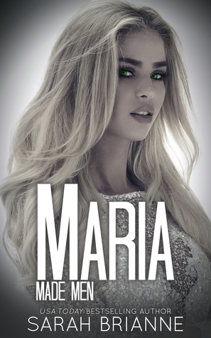 [PDF] [EPUB] Maria (Made Men, #7) Download by Sarah Brianne