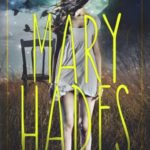 [PDF] [EPUB] Mary Hades (Mary Hades #1) Download