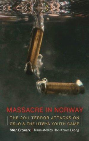 [PDF] [EPUB] Massacre in Norway Download by Stian Bromark