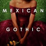 [PDF] [EPUB] Mexican Gothic Download