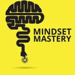 [PDF] [EPUB] Mindset Mastery: 18 Simple Ways to Program Yourself to Be More Confident, Productive, and Successful Download