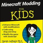 [PDF] [EPUB] Minecraft Modding For Kids For Dummies Download