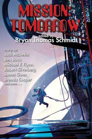 [PDF] [EPUB] Mission: Tomorrow Download by Bryan Thomas Schmidt
