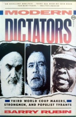 [PDF] [EPUB] Modern Dictators: Third World Coup Makers, Strongmen, and Populist Tyrants Download by Barry Rubin
