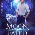 [PDF] [EPUB] Moon Fated (Sky Brooks World: Ethan, #5) Download