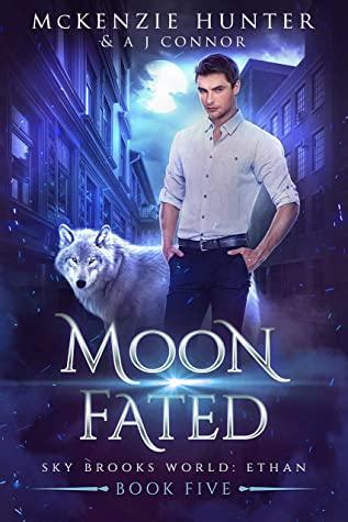 [PDF] [EPUB] Moon Fated (Sky Brooks World: Ethan, #5) Download by McKenzie Hunter