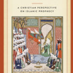 [PDF] [EPUB] Muhammad Reconsidered: A Christian Perspective on Islamic Prophecy Download