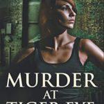 [PDF] [EPUB] Murder At Tiger Eye: Large Print Edition (Niki Dupre Mysteries) Download