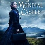 [PDF] [EPUB] Murder at Mondial Castle (The Discreet Investigations of Lord and Lady Calaway #1) Download