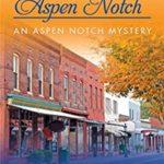 [PDF] [EPUB] Murder in Aspen Notch (An Aspen Notch Mystery #1) Download